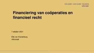 Presentatie Ella van Kranenburg NCR Financiering van de Cooperatie; toezichtrechtelijk perspectief